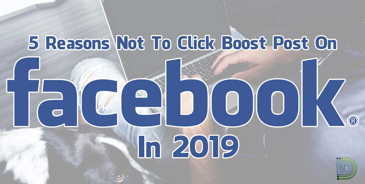 5 reasons not to click boost post on facebook